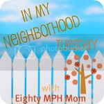 Eighty MPH Mom In My Neighborhood Tuesday
